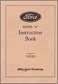 ford model a instruction book ford motor company. Black Bedroom Furniture Sets. Home Design Ideas