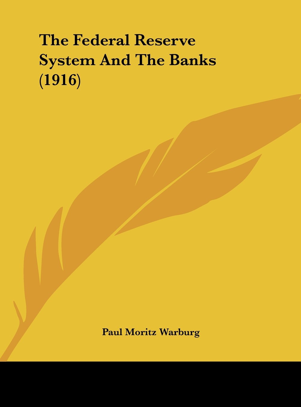 Download The Federal Reserve System And The Banks (1916) pdf epub
