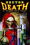 Doctor Death vs. the Secret Twelve, Volume 1, Harold Ward and Will Murray, 1442133678