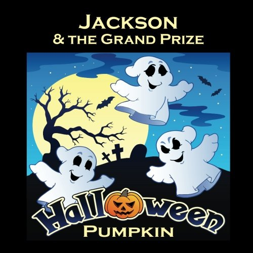 Jackson & the Grand Prize Halloween Pumpkin (Personalized Books for -