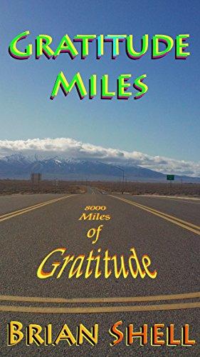 Gratitude Miles: 8000 Miles of Gratitude