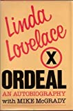 Ordeal: An Autobiography by Linda Lovelace by Mike McGrady, Linda Lovelace (1987) Hardcover