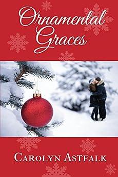 Ornamental Graces by [Astfalk, Carolyn]