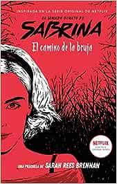El mundo oculto de Sabrina: El camino de la bruja: 1 (#Fantasy)