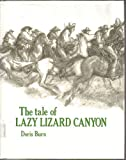 The Tale of Lazy Lizard Canyon, Doris Burn, 0399205225