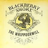 Blackberry Smoke: Whippoorwill [Vinyl LP] (Vinyl)