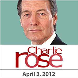 Charlie Rose: Eric Kandel, E.O. Wilson, and Steven Pinker, April 3, 2012 Radio/TV Program