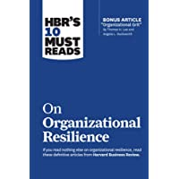 HBR's 10 Must Reads on Organizational Resilience