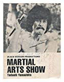 img - for Martial Arts Show / Tadashi Yamashita book / textbook / text book