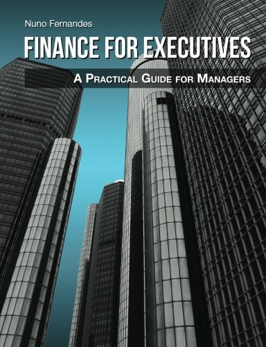 Finance for Executives: A Practical Guide for Managers pdf