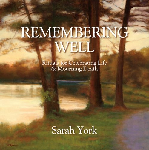 By Sarah York Remembering Well (2nd Second Edition) [Paperback] pdf