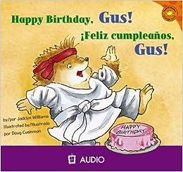 Amazon.com: Happy Birthday, Gus!/Feliz Cumpleanos, Gus ...