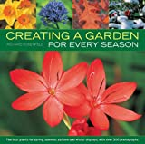 Creating a Garden for Every Season, Richard Rosenfeld, 1780192479