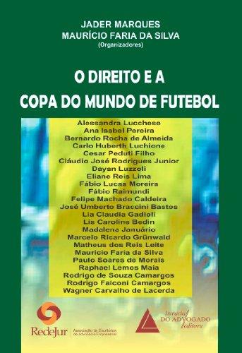 O Direito e a Copa do Mundo de Futebol (Portuguese Edition)