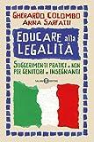 Educare alla legalità : suggerimenti pratici e non per genitori e insegnanti