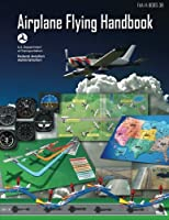 Airplane Flying Handbook (FAA-H-8083-3B – 2016) Front Cover