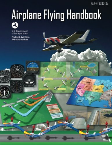 Airplane Flying Handbook (FAA-H-8083-3B - 2016)