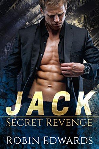 Jack (Secret Revenge Book 1) (Edwards Jack)