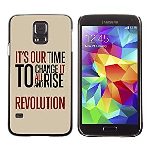 Graphic4You It's Our Time To Change It All And Rise Revolution Message Quote Hard Case Cover for Samsung Galaxy S5