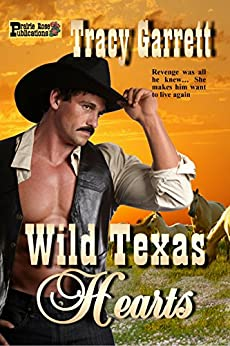 Wild Texas Hearts by [Garrett, Tracy]