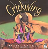 Crickwing, Janell Cannon, 0152050612