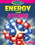 Energy from Atoms, Ruth Owen, 1477702725