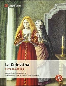 Book's Cover of La Celestina - Clasicos Adaptados N/c (Clásicos Adaptados) - 9788431615116 (Español) Tapa blanda – 4 julio 2013