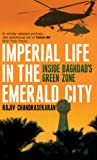 Front cover for the book Imperial Life in the Emerald City: Inside Iraq's Green Zone by Rajiv Chandrasekaran
