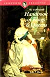 Wordsworth Handbook of Kings and Queens, John E. Morby, 1853263176