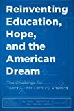 Reinventing Education, Hope, and the American Dream, Mel Hawkins, 1495291669