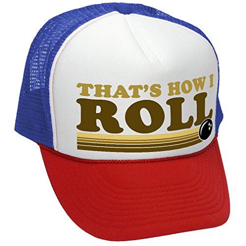 The Goozler That's How I ROLL - Bowling Retro Vintage Style - Unisex Adult Trucker Cap Hat, RWB -