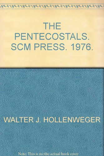 The Pentecostals. SCM Press. 1976.
