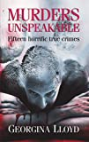 Murders Unspeakable, Georgina Lloyd, 0709086970