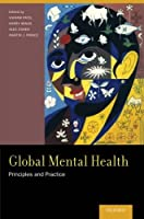 Global Mental Health: Principles and Practice Front Cover