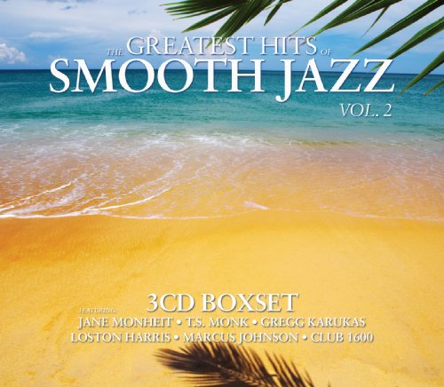 Greatest HIts Of Smooth Jazz Boxset Vol. 2 (The Best Of Smooth Jazz Vol 2)