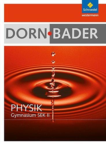 dorn-bader-physik-sii-allgemeine-ausgabe-2010-schlerband-mit-cd-rom