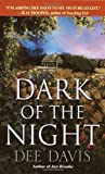 Dark of the Night, Dee Davis, 0804119767