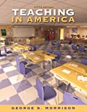 Teaching in America 5th Edition