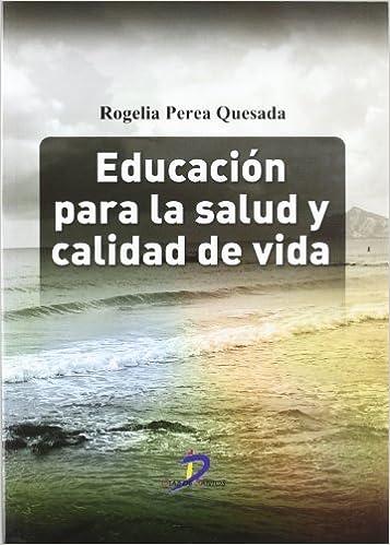 Educación para la salud y calidad de vida: Amazon.es ...