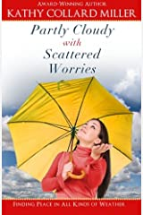 Partly Cloudy with Scattered Worries Paperback