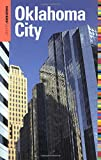 Insiders  Guide® to Oklahoma City (Insiders  Guide Series)