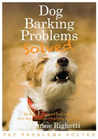 Barking Problems Solved (Pet Problems Solved) eBook ...