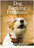 Barking Problems Solved (Pet Problems Solved)