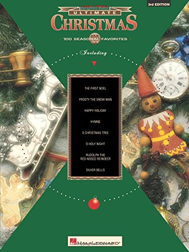 Ultimate Christmas: 100 Seasonal Favorites: Easy Piano Easy Piano Christmas Songs