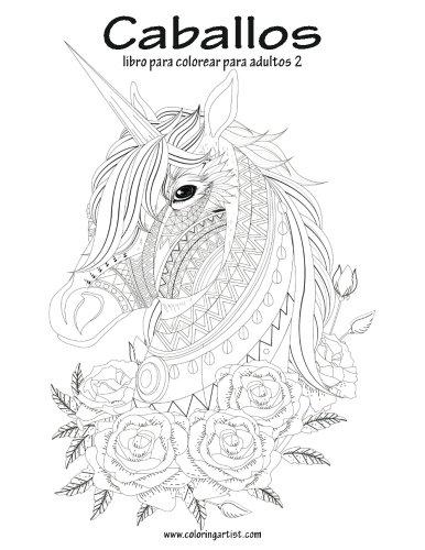 Buy Caballos libro para colorear para adultos: Volume 2 Book Online ...