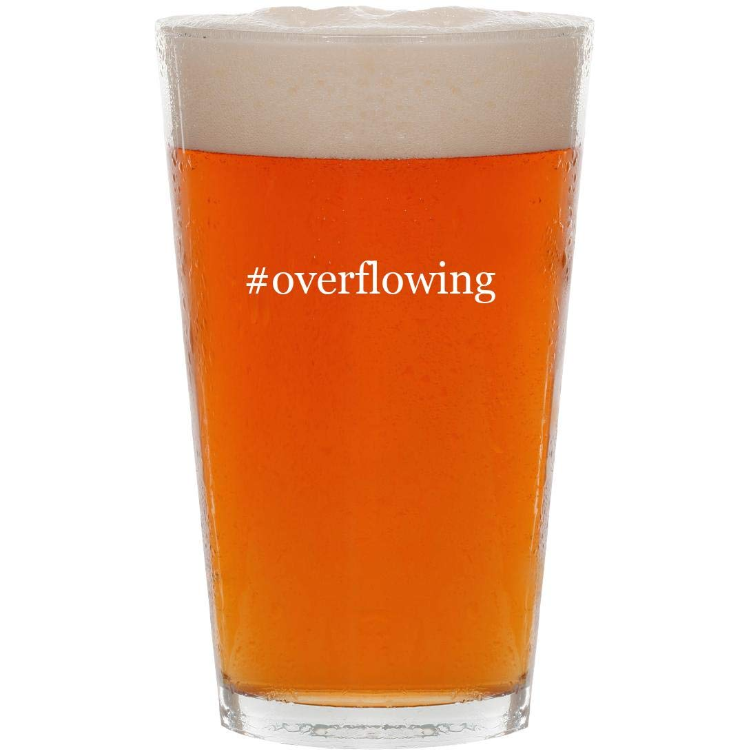 #overflowing - 16oz Hashtag Pint Beer Glass