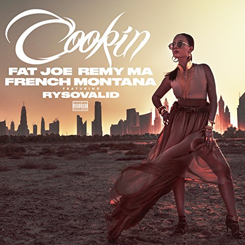... Cookin [Explicit]
