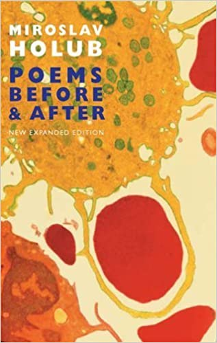Poems Before and After: Collected English Translations by Miroslav Holub (2006)