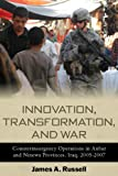 Innovation, Transformation, and War, James A. Russell, 0804773092
