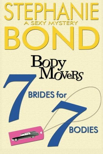 7 Brides For 7 Bodies (Body Movers)
